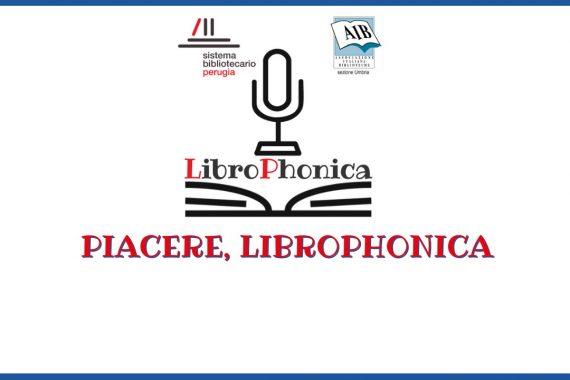 Piacere, LibroPhonica. Un podcast della bibliotecaria con gli occhiali